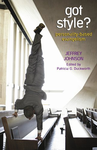 Got Style?: Personality-Based Evangelism 9780817015558