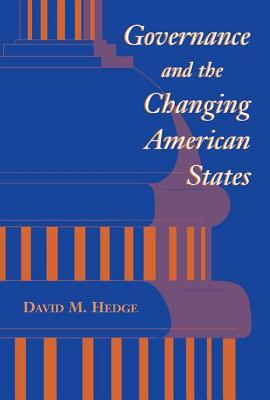 Governance and the Changing American States 9780813331942