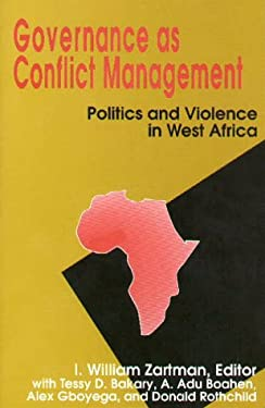 Governance as Conflict Management: Politics and Violence in West Africa 9780815797050