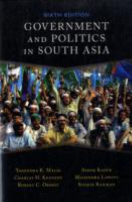 Government and Politics in South Asia 9780813343891