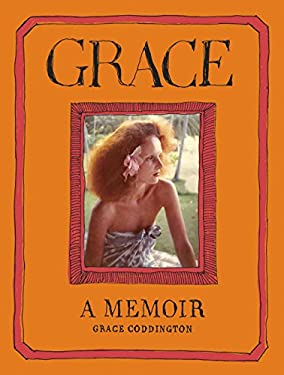 Grace: A Memoir 9780812993356