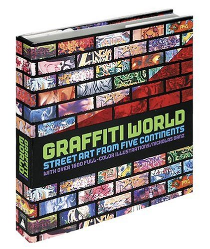 Graffiti World: Street Art from Five Continents 9780810949799