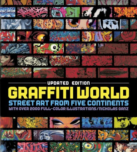 Graffiti World: Street Art from Five Continents 9780810980495