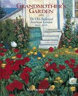 Grandmother's Garden : The Old-Fashioned American Garden, 1865-1915