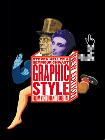 Graphic Style: From Victorian to Digital 9780810929845