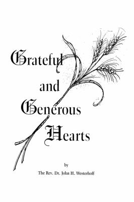 Grateful and Generous Hearts 9780819219572