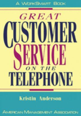 Great Customer Service on the Telephone 9780814477953