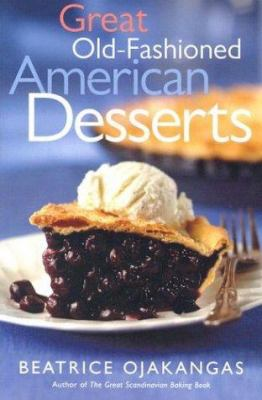 Great Old-Fashioned American Desserts 9780816644377