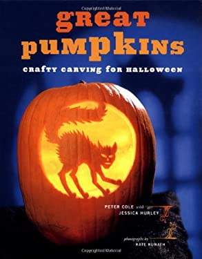 Great Pumpkins: Crafty Carving for Halloween 9780811840583