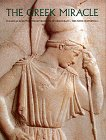 Greek Miracle: Classical Sculpture from the Dawn of Democracy, the Fifth Century B.C. 9780810933712