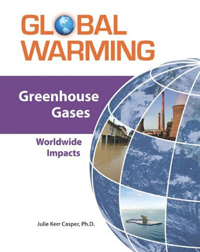 Greenhouse Gases: Worldwide Impacts 9780816072644