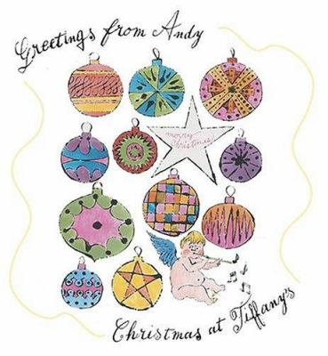 Greetings from Andy: Christmas at Tiffany's 9780810949621