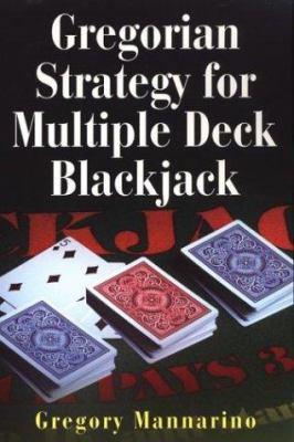 Gregorian Strategy for Multiple Deck Blackjack 9780818406331