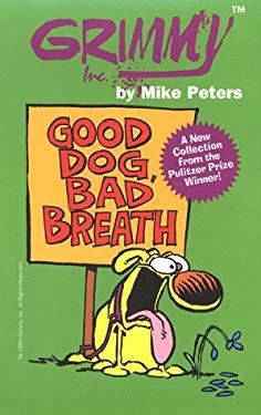 Grimmy: Good Dog, Bad Breath 9780812590906