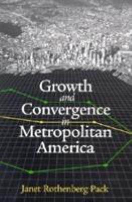 Growth and Convergence in Metropolitan America 9780815702474