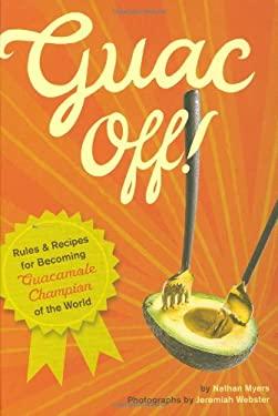 Guac Off! 9780811865067