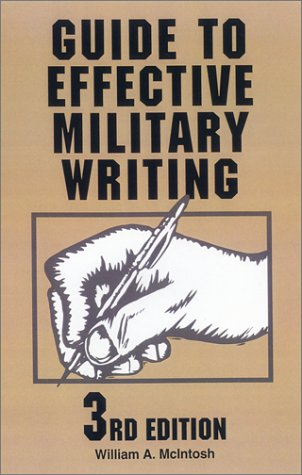 Guide to Effective Military Writing: 3rd Edition 9780811727792
