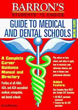 Guide to Medical and Dental Schools 9780812097887