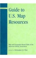 Guide to U.S. Map Resources 9780810852686