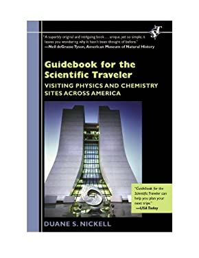 Guidebook for the Scientific Traveler: Visiting Physics and Chemistry Sites Across America 9780813547305