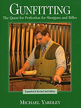Gunfitting: The Quest for Perfection for Shotguns and Rifles 9780811702232