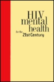 HIV Mental Health Care for the 21st Century 9780814793121