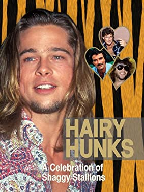 Hairy Hunks: A Celebration of Shaggy Stallions 9780810906464