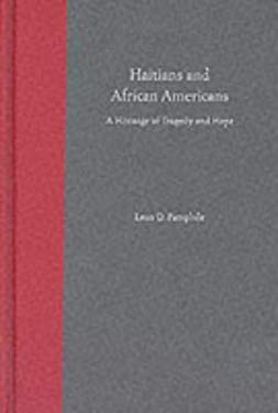 Haitians and African Americans: A Heritage of Tragedy and Hope