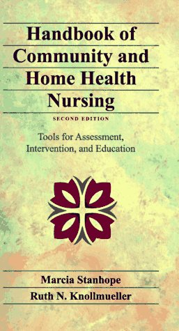 Handbook of Community and Home Health Nursing: Tools for Assessment, Intervention, and Education 9780815181507