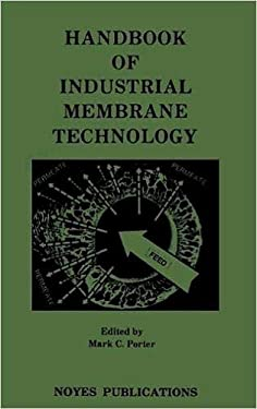 Handbook of Industrial Membrane Technology 9780815512059