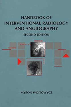 Handbook of Interventional Radiology and Angiography: Handbooks in Radiology Series 9780815194408