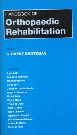 Handbook of Orthopaedic Rehabilitation 9780815111023