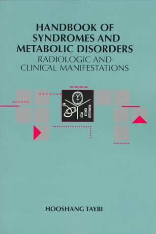 Handbook of Syndromes and Metabolic Disorders: Radiologic & Clinical Manifestations 9780815127215