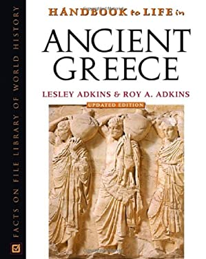 Handbook to Life in Ancient Greece 9780816056590