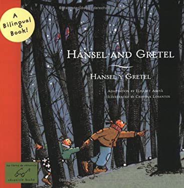 Hansel and Gretel/Hansel y Gretel 9780811847940