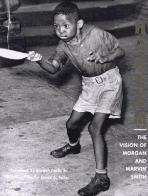 Harlem: The Vision of Morgan and Marvin Smith 9780813120294