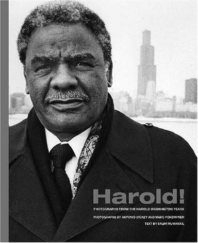Harold!: Photographs from the Harold Washington Years 9780810124462