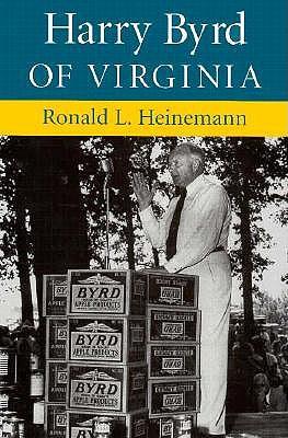 Harry Byrd of Virginia 9780813916422