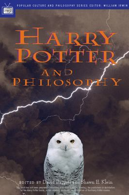 Harry Potter and Philosophy: If Aristotle Ran Hogwarts 9780812694550