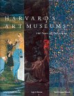 Harvard's Art Museums: 100 Years of Collecting 9780810934276
