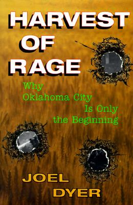 Harvest of Rage: Why Oklahoma City Is Only the Beginning 9780813332925