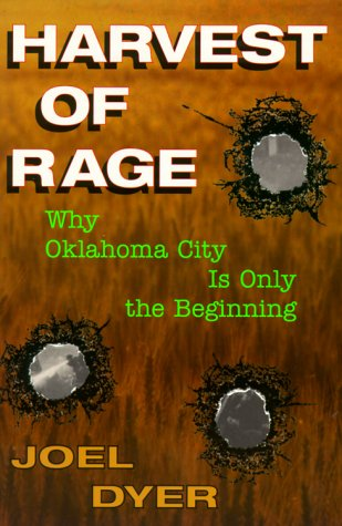Harvest of Rage: Why Oklahoma City Is Only the Beginning 9780813332932