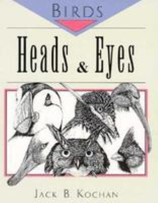 Birds: Heads & Eyes 9780811730051
