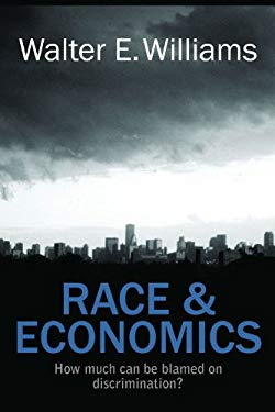 Race & Economics: How Much Can Be Blamed on Discrimination? 9780817912444