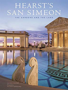 Hearst's San Simeon: The Gardens and the Land 9780810972902