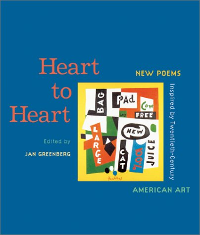 Heart to Heart: New Poems Inspired by Twentieth-Century American Art 9780810943865