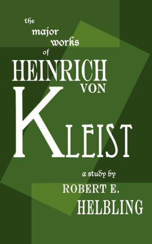 Heinrich Von Kleist: The Major Works 9780811205641