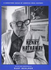 Henry Hathaway: A Director's Guild of America Oral History 3373252