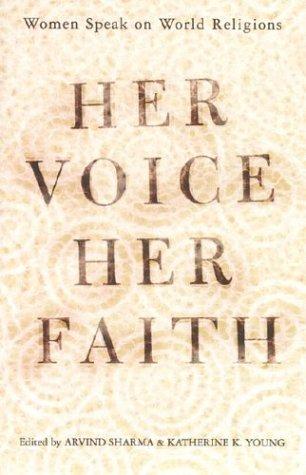 Her Voice, Her Faith: Women Speak on World Religions 9780813365916