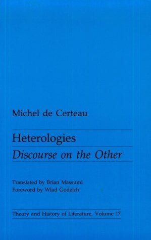 Heterologies: Discourse on the Other 9780816614042